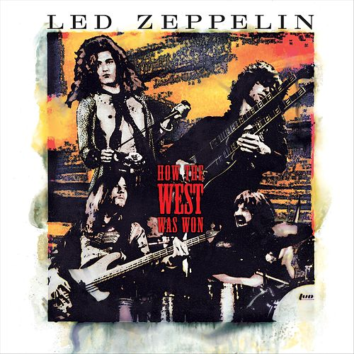 How The West Was Won (Live) von Led Zeppelin
