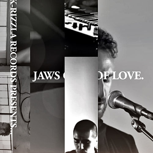 K-Rizzla Records Presents... di Jaws of Love
