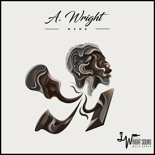 The A. Wright Project by A. Wright