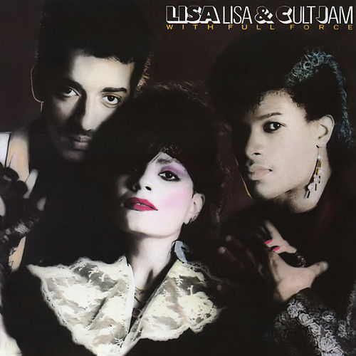 Lisa Lisa and Cult Jam with Full Force (Expanded Edition) von Lisa Lisa and Cult Jam