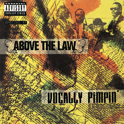 Vocally Pimpin' by Above The Law