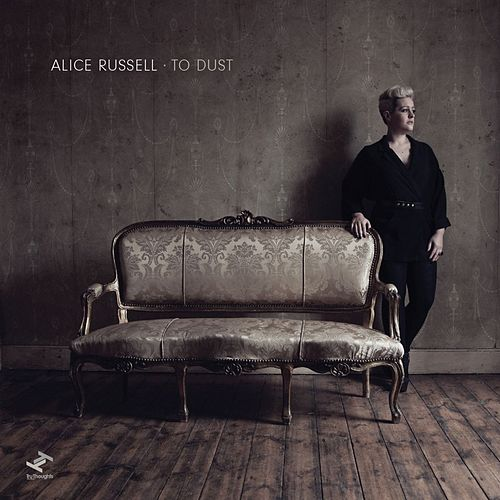 To Dust (Track by Track Commentary) by Alice Russell