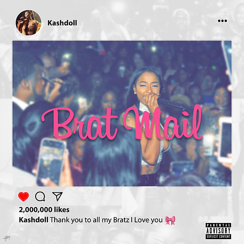 Brat Mail (Mixtape) de Kash Doll