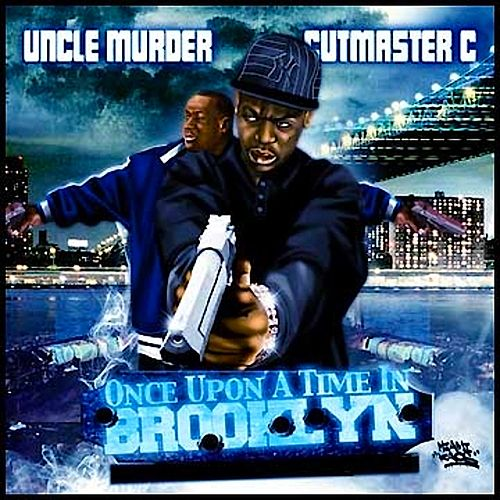 Once Upon a Time in Brooklyn by Uncle Murda
