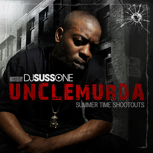 Summer Time Shootouts by Uncle Murda