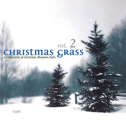 Christmas Grass, Vol. 2 by Various Artists