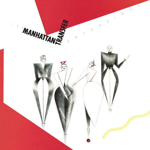 Extensions von The Manhattan Transfer