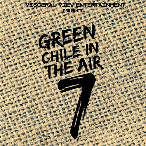 Green Chile in the Air, Vol. 7 de Various Artists