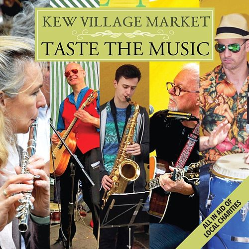 Kew Village Market (Taste the Music) de Various Artists