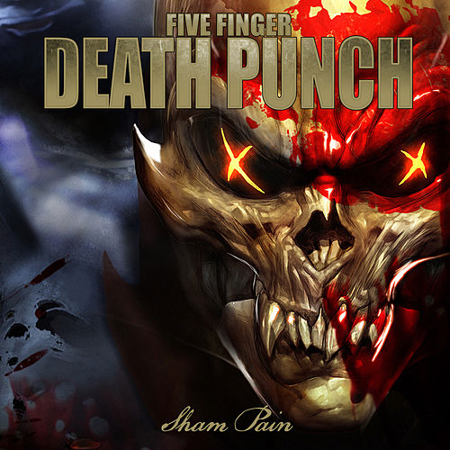 Sham Pain von Five Finger Death Punch