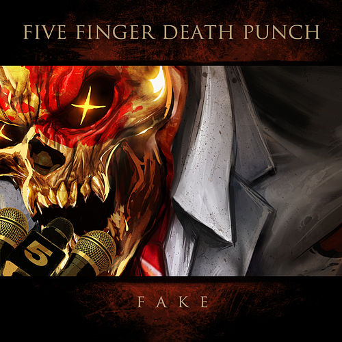 Fake von Five Finger Death Punch