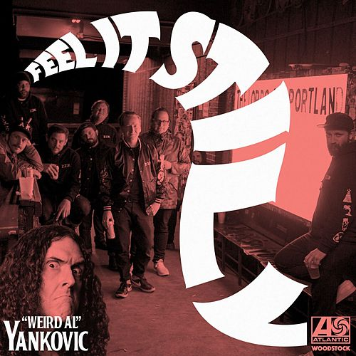 Feel It Still ('Weird Al' Yankovic Remix) von Portugal. The Man