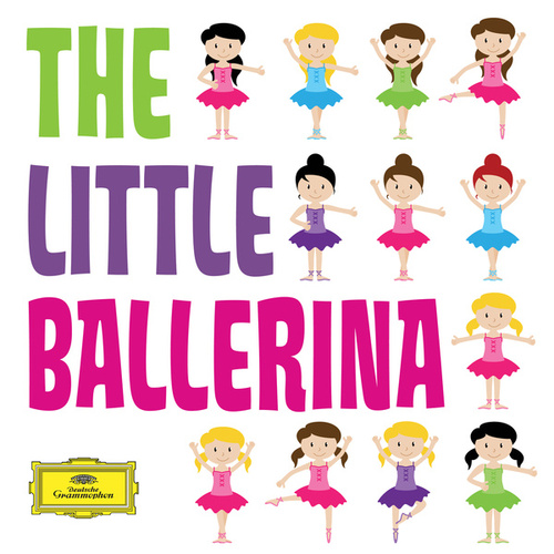 The Little Ballerina (Classics For Kids) by Various Artists