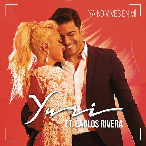 Ya No Vives en Mí (Versión Pop) de Yuri