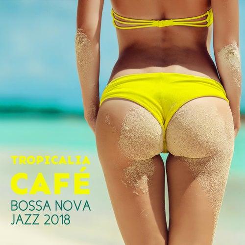 Tropicalia Café (Bossa Nova Jazz 2018) de Various Artists