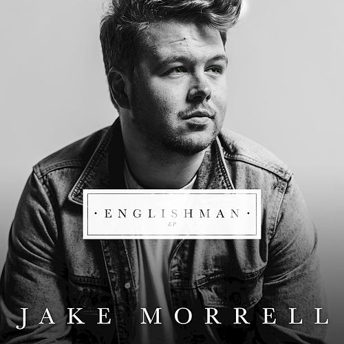 Englishman by Jake Morrell