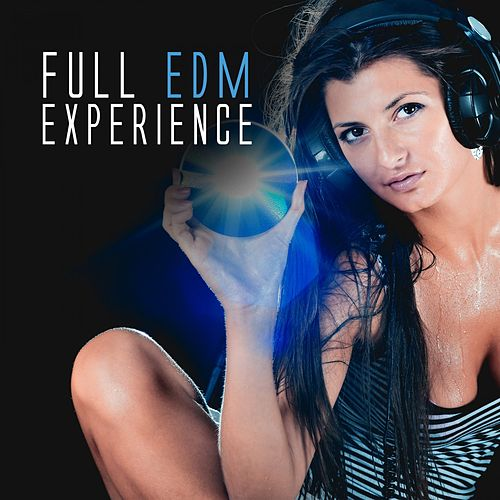 Full EDM Experience de Various Artists