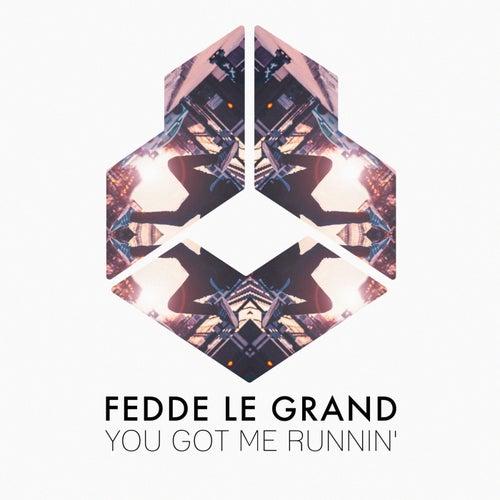 You Got Me Runnin' von Fedde Le Grand