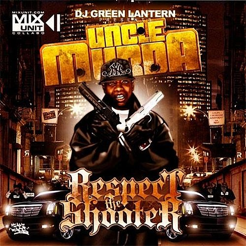 Respect the Shooter de Uncle Murda