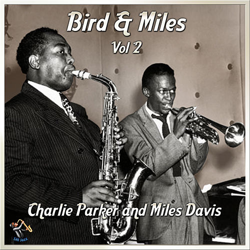 Bird And Miles - Vol#2 by Charlie Parker