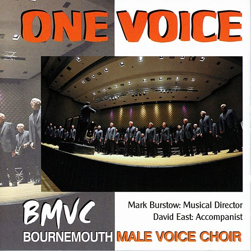 One Voice von Bournemouth Male Voice Choir
