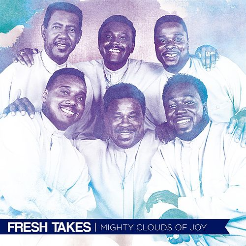 Fresh Takes de The Mighty Clouds of Joy