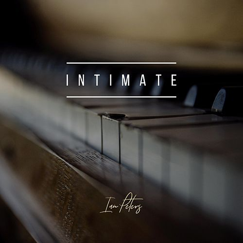 Intimate by Ian Peters