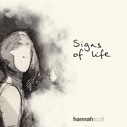 Signs of Life by Hannah Scott