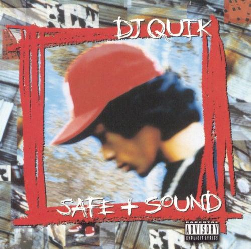 Safe & Sound de DJ Quik