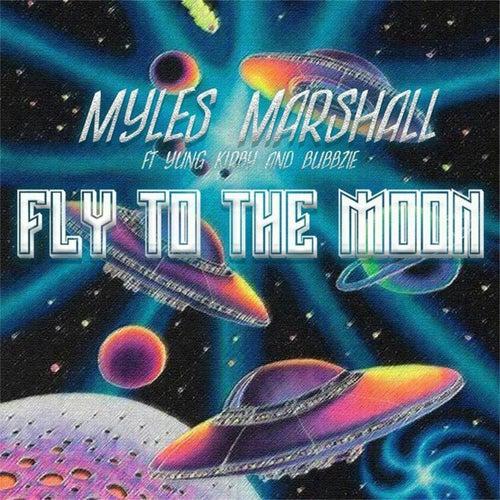 Fly to the Moon de Myles Marshall