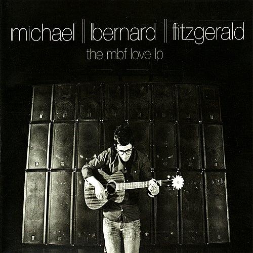 The MBF Love LP by Michael Bernard Fitzgerald