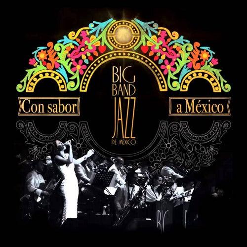 Con Sabor a México von Big Band Jazz de México