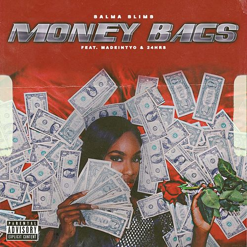 Money Bags (feat. MadeinTYO & 24hrs) de Salma Slims