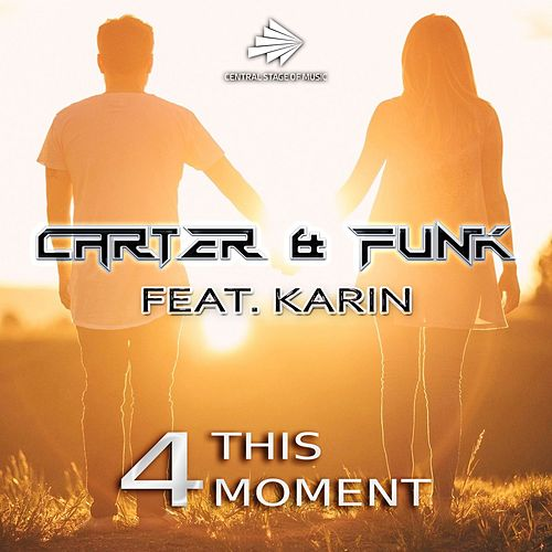 4 This Moment by Carter & Funk