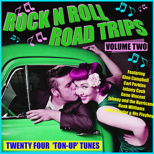 Rock & Roll Road Trips Vol. 2 von Various Artists