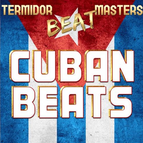 Termidor Beat Masters Cuban Beats von Various Artists