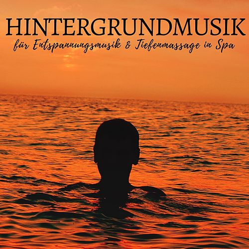 Hintergrundmusik für Entspannungsmusik & Tiefenmassage in Spa von Meditationsmusik