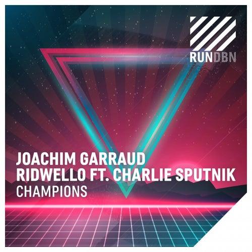 Champions by Joachim Garraud & Ridwello