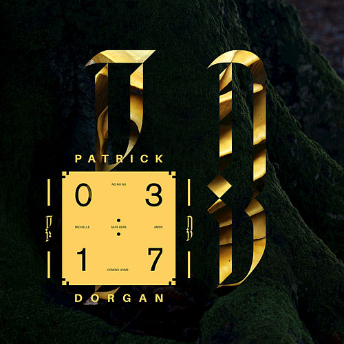 03:17 (EP) by Patrick Dorgan