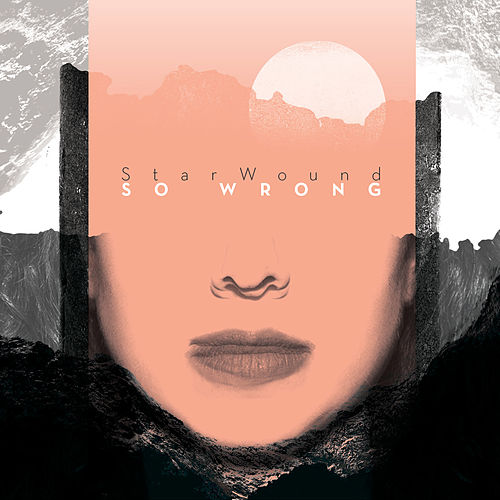 So Wrong von StarWound