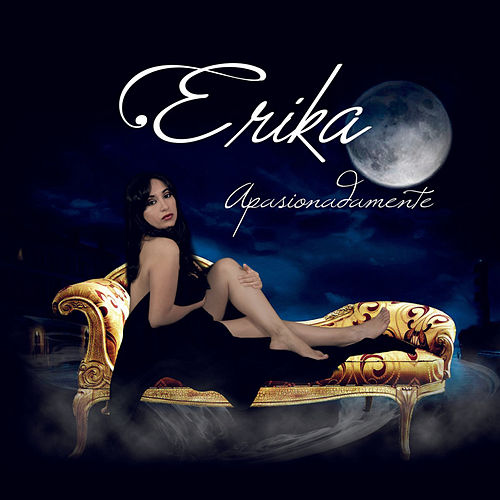 Apasionadamente de Erika