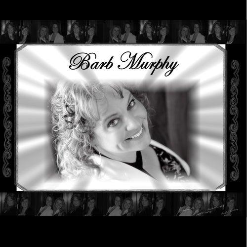 Barb Murphy - Single by Barb Murphy
