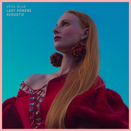 Lady Powers (Acoustic) von Vera Blue