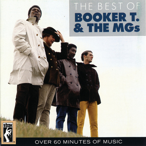 The Best Of Booker T. & The MGs by Booker T. & The MGs