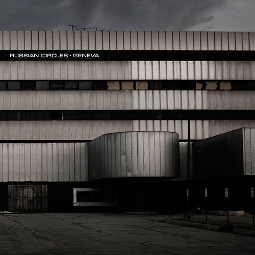 Geneva by Russian Circles