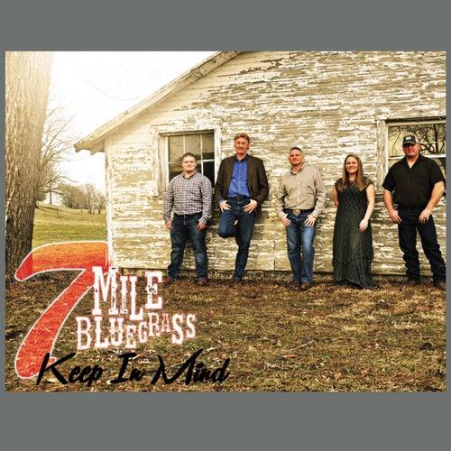 Keep in Mind de 7 Mile Bluegrass