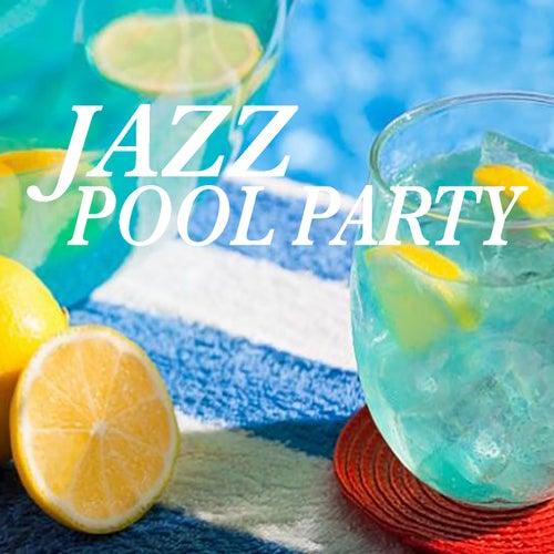 Jazz Pool Party de Various Artists