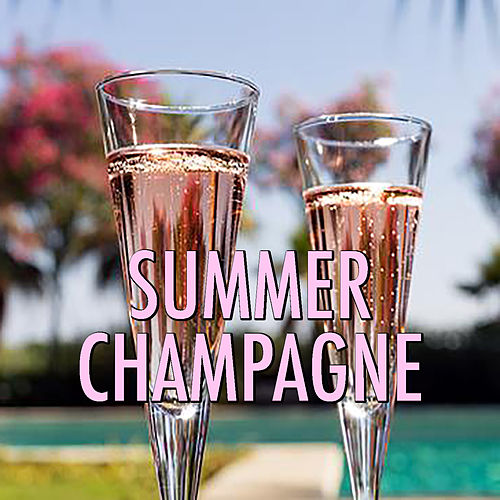 Summer Champagne de Various Artists