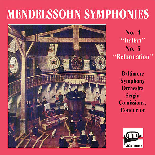 Mendelssohn: Symphony No. 4 in A Major