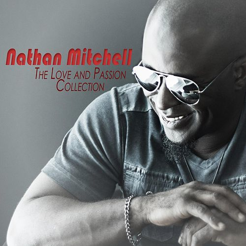 The Love and Passion Collection von Nathan Mitchell
